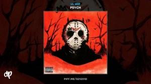 Psych BY Lil Wop